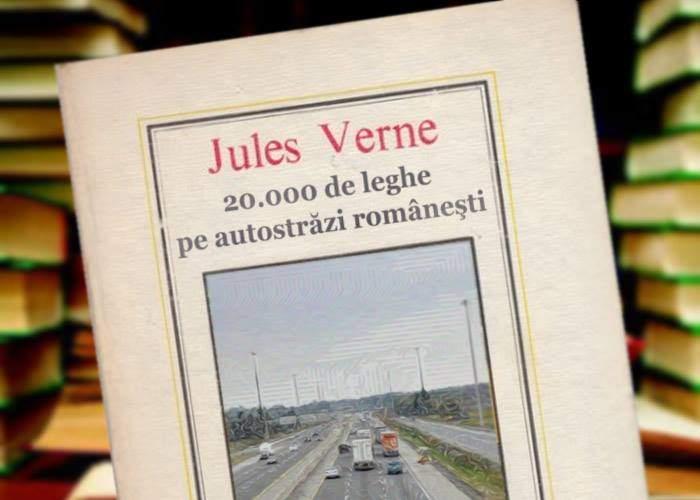 A fost descoperită o nouă carte SF de Jules Verne: 20.000 de leghe pe autostrăzi româneşti