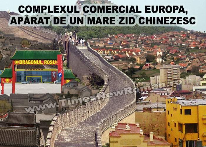Chinezii din complexul Europa au construit un zid ca să se apere de hoardele de poliţişti