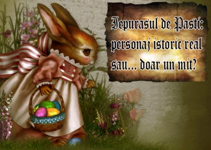 Scandalos! Un istoric spune că Iepuraşul de Paşti e doar un mit şi nu un personaj istoric!
