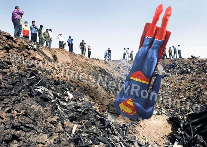 Superman, doborât de aviaţia iraniană în apropiere de Teheran