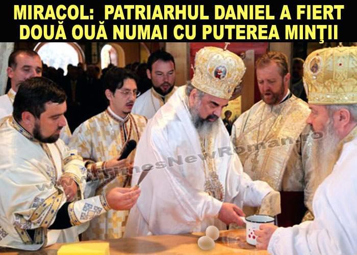 Patriarhul Daniel a reuşit să fiarbă două ouă moi numai cu puterea minţii