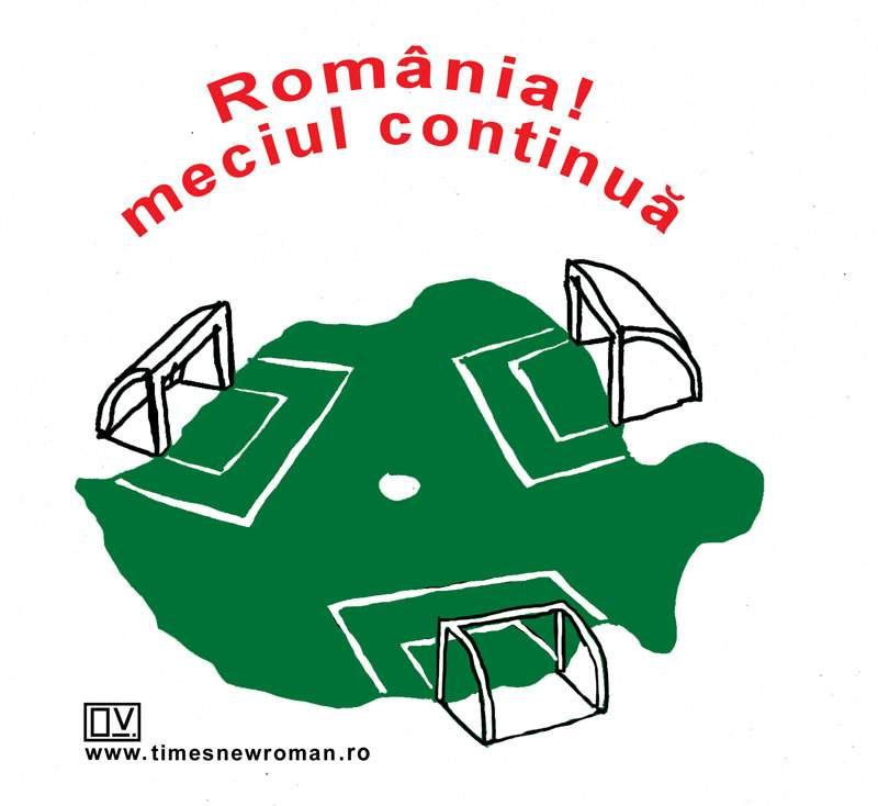 România! meciul continuă
