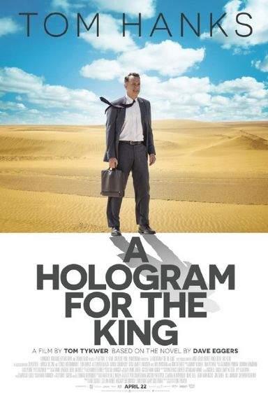 A Hologram for the King (2016) – Operațiunea Lacună în deșert