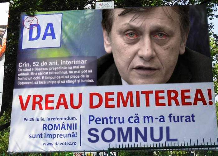 Crin Antonescu explică de ce vrea demiterea lui Băsescu într-un panou electoral