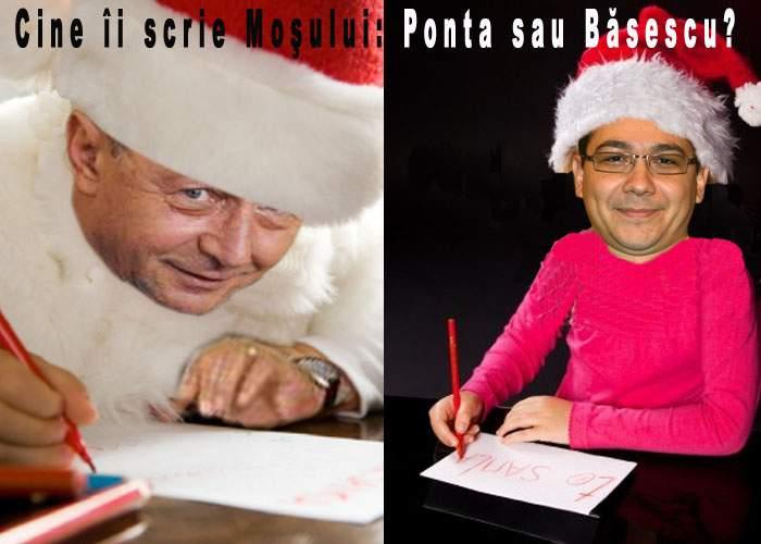 Ponta şi Băsescu se ceartă pe o nouă problemă de interes naţional: cine îi scrie lui Moş Crăciun?
