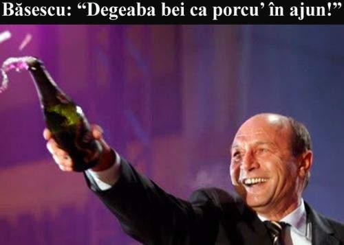 """Traian Băsescu, mesaj pentru români: """"Degeaba bei ca porcu' în ajun!"""""""