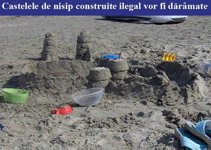 Castelele de nisip construite ilegal vor fi demolate cu buldozerele