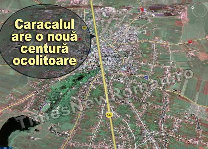Centura ocolitoare a Caracalului trece prin mijlocul oraşului