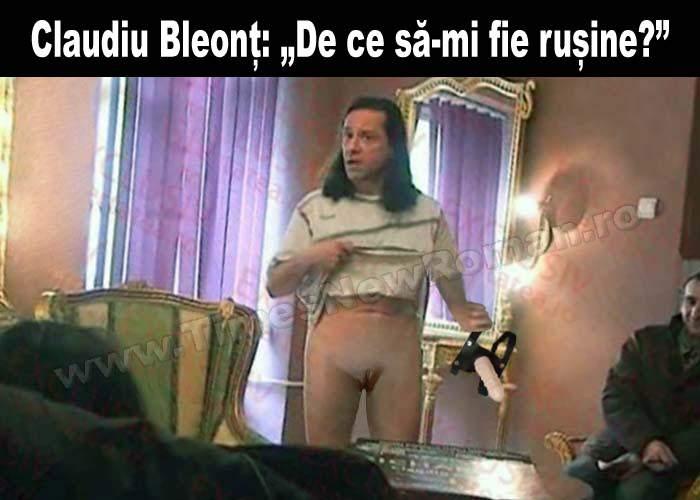 Claudiu Bleonţ şi-a scos penisul de la locul lui, astfel încât i s-a văzut păsărica