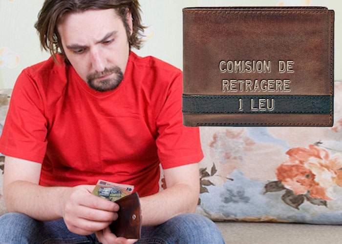 Un român se simte trădat. Propriul lui portofel are comision de retragere!