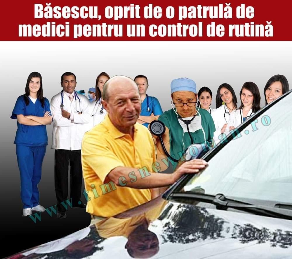 Băsescu, umilit de medici în spitalele romanesti