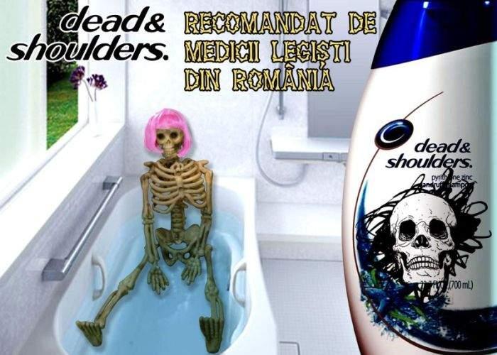Dead&Shoulders, un produs recomandat de medicii legişti