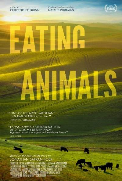 """Eating Animals (2017) – """"Unele animale sunt mai egale decât altele"""""""