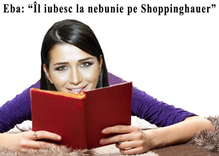 """EBA se laudă cu lecturile sale: """"Filosoful meu preferat este Shoppinghauer"""""""