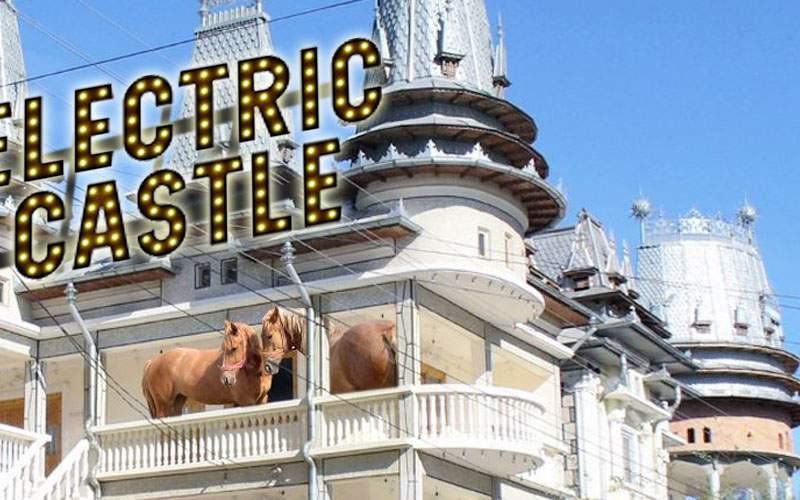 Ce manele la Neversea? Electric Castle se ţine anul ăsta într-un palat din Strehaia