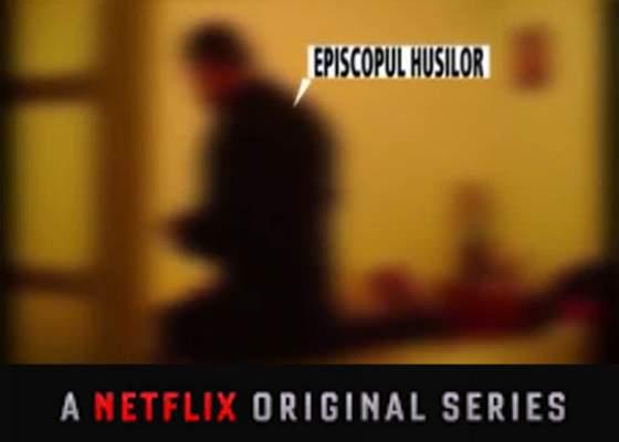 Sexul vinde! Şeful Netflix a văzut filmul cu episcopul de Huşi şi a comandat 3 sezoane