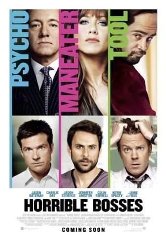 Horrible Bosses – un film… să-l dai la şefii tăi!