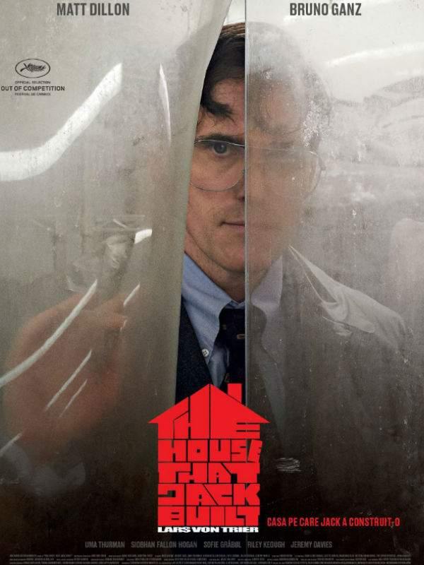 The House That Jack Built (2018) – Căsuța noastră, cuibușor de agonii