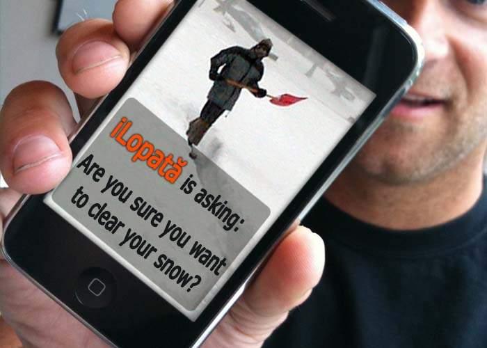 A apărut aplicația pentru iPhone care-ți dă zăpada din fața ușii: iLopată