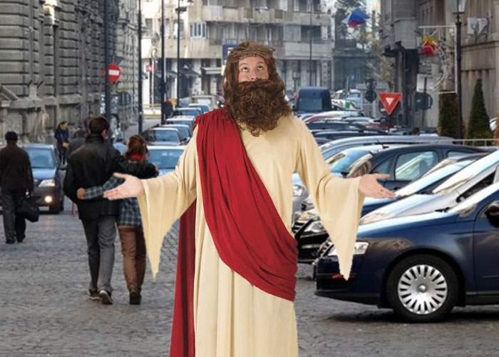 Ambiţie! După pâini şi peşti, Iisus a încercat să înmulţească locurile de parcare din Centrul Vechi