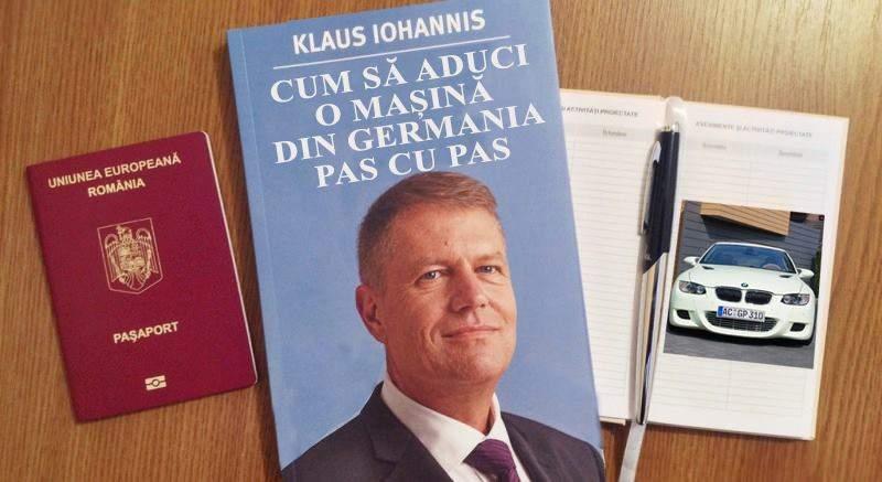 """Acum chiar a dat lovitura! Iohannis publică volumul """"Cum aduci o mașină din Germania"""""""