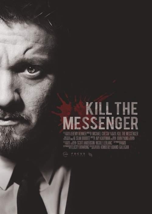 Kill the Messenger – Da' să trăiască mesaju'