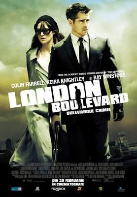 London Boulevard – E lung bulvaru'! Ba e lat(ă)!!!