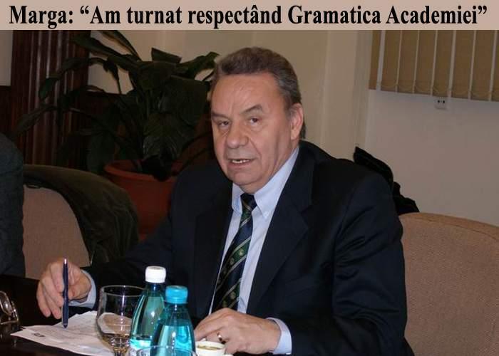 """Andrei Marga: """"Merit să fiu la ICR! Am turnat corect gramatical şi fără să plagiez pe nimeni"""""""