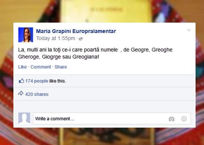Maria Grapini i-a felicitat azi pe Facebook pe toţi românii care poartă numele de Geogre, Greoghe sau Giogrge