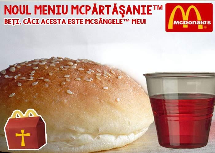 Foto: Concurenţă pentru Biserică? În pragul Sărbătorilor, McDonald's lansează meniul McPărtăşanie