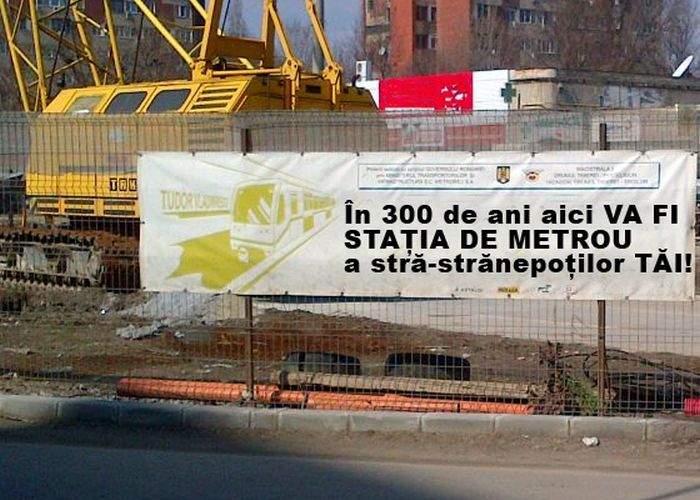 """Mesaje noi pe şantierele de metrou: """"În 300 de ani aici va fi staţia de metrou a strănepoţilor tăi"""""""