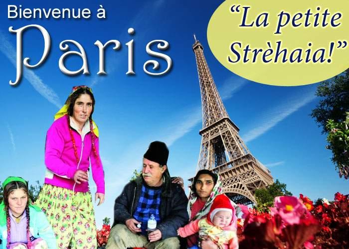 """Din cauza ţiganilor, Parisul mai este cunoscut şi drept """"micul Strehaia"""""""