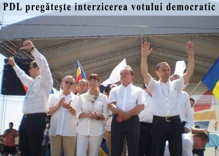 Dacă va reveni la putere, PDL promite că va interzice complet votul democratic