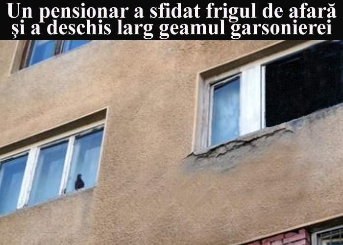 Un pensionar inconştient a sfidat frigul de afară şi a deschis larg geamul garsonierei
