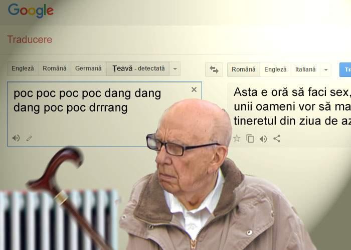 Google Translate uimeşte din nou! Acum traduce şi ce-ţi bat pensionarii în ţeavă