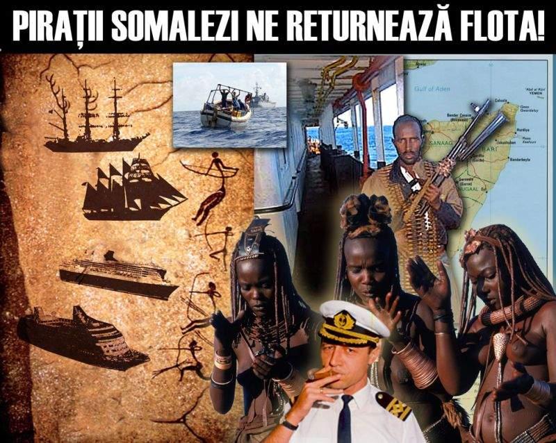 Flota României nu a fost vândută de Băsescu. Ea a fost capturată de piraţii somalezi