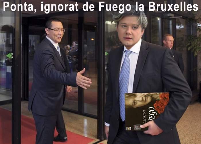 Umilitor! Victor Ponta, ignorat până şi de Fuego la Bruxelles