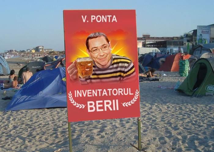 Vama Veche, plină de postere cu Ponta, în care se laudă că el a inventat berea, sexul şi cortul