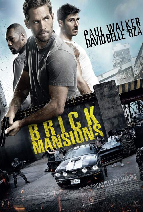 Brick Mansions – Pentru că Paul Walker