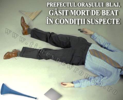 Prefectul de Blaj, mort în condiţii suspecte. Poliţia are deja o listă de subprefecţi.