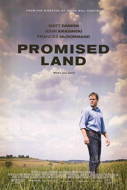 Promised Land – Manipulare să fie, dar s-o ştim şi noi!