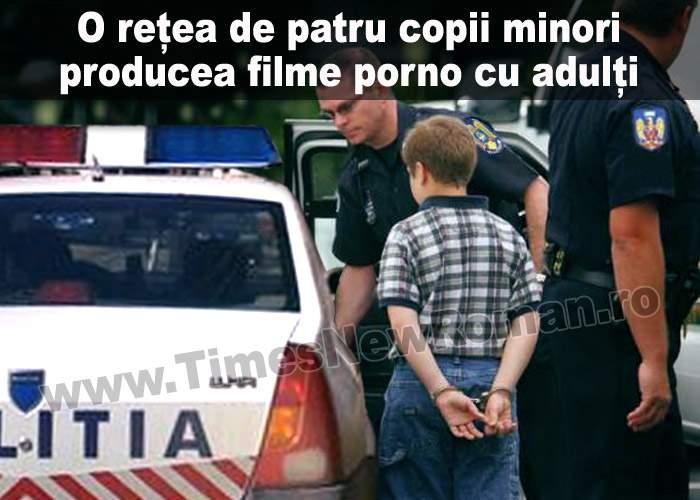 Poliţia a descoperit o reţea de copii care vindea filme erotice cu adulţi
