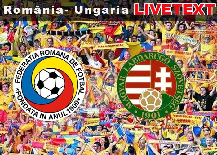 LIVETEXT România-Ungaria