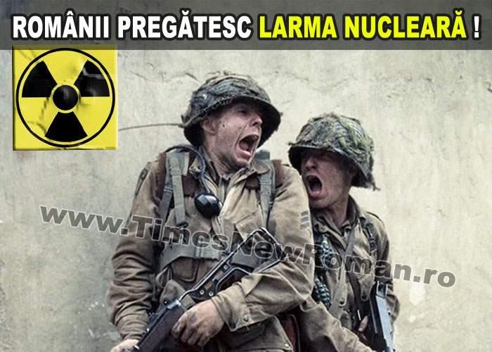 Armata română pregăteşte larma nucleară