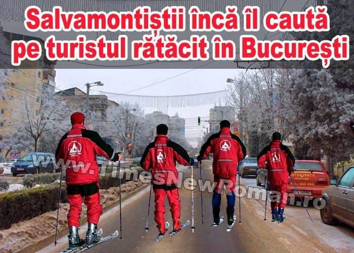 Salvamontiștii din Sinaia încă îl caută pe turistul care s-a rătăcit în București