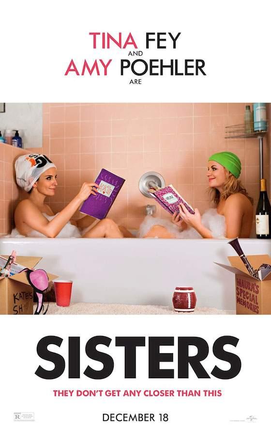 Sisters (2015) – Și ele, ca băieții…