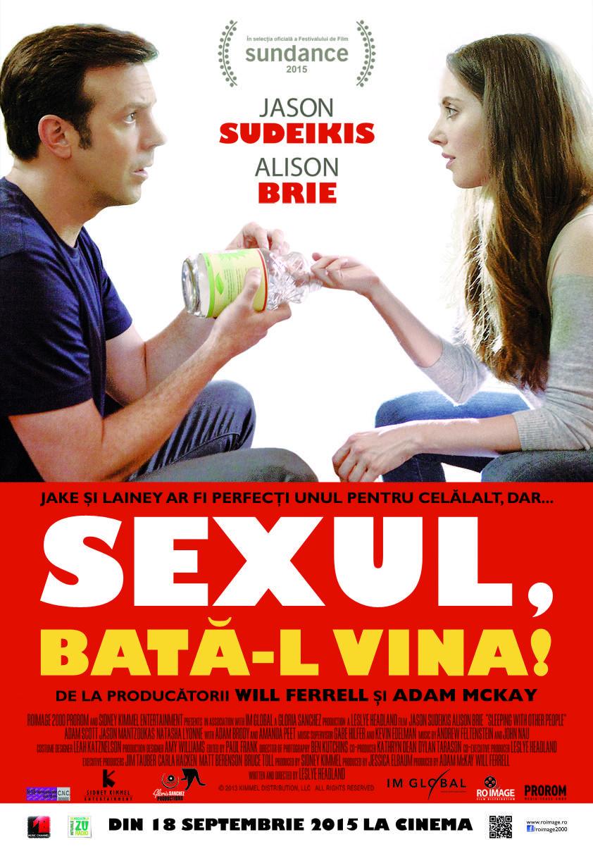 Sleeping with Other People (2015) – Vorbitul despre sex dăunează grav sexului!
