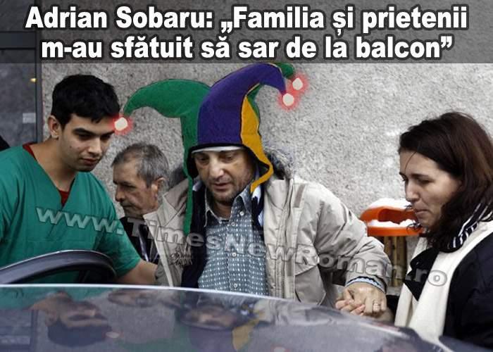 """Adrian Sobaru: """"Familia m-a convins să sar de la balcon"""""""
