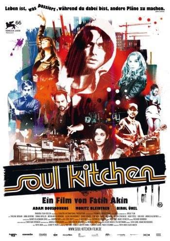 Soul Kitchen – Ooooooooo, viaţaaaaa meaaa!