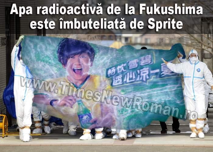Apa radioactivă de la Fukushima, îmbuteliată și vândută ca Sprite